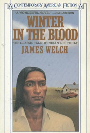 Novel Winter in the Blood by James Welch. Amazon.