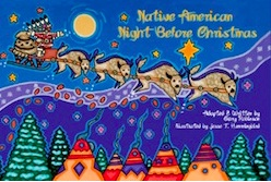 Native American Night Before Christmas by Gary Robinson, illustrated by Jesse T. Hummingbird