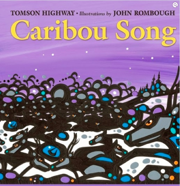 Caribou Song by Tomson Highway and illustrated by John Rombough.