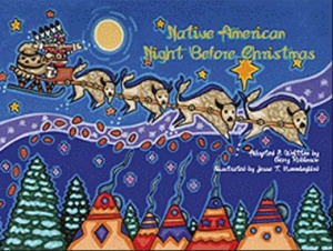 Native American Night Before Christmas by Gary Robinson , Jesse T. Hummingbird